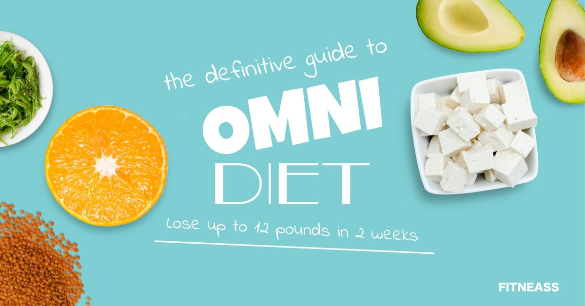Omni Diet Helps Lose Up To 12 Pounds In 2 Weeks