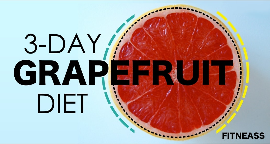 The 3-Day Grapefruit Diet For Super Fast Weight Loss ...