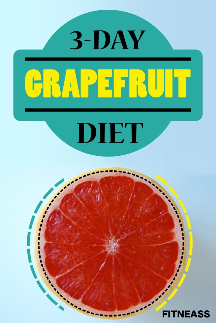 3-Day Grapefruit Diet For Super Fast Weight Loss