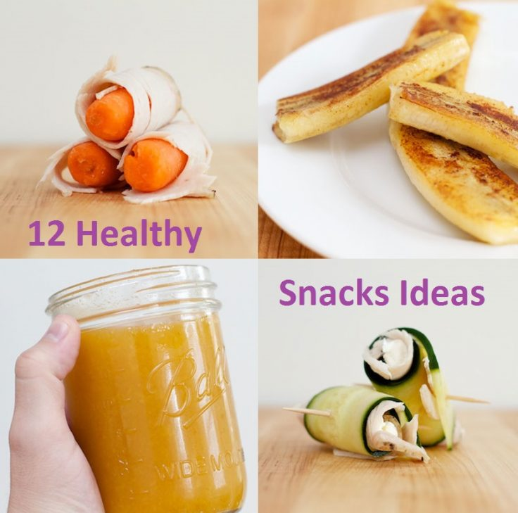 12 Healthy Snacks Ideas