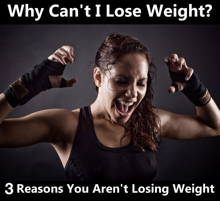 Why I can not lose weight