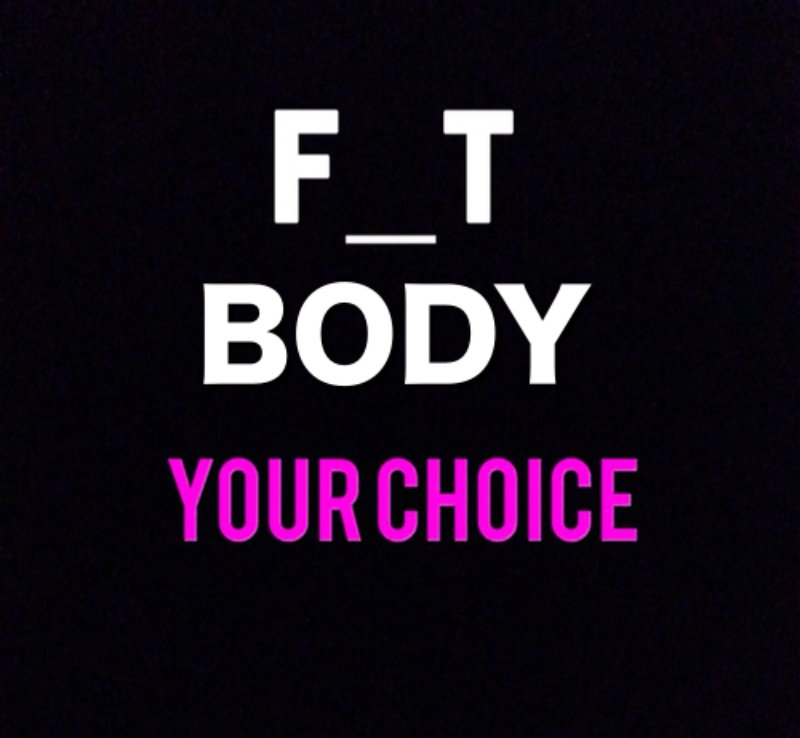 Fit or Fat is a choice