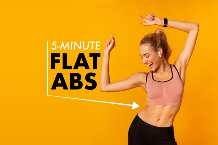 5-Minute No Rest Workout For Crazy, Flat Abs
