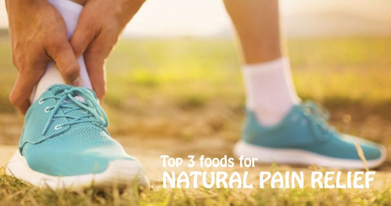 Natural Pain Relief Foods