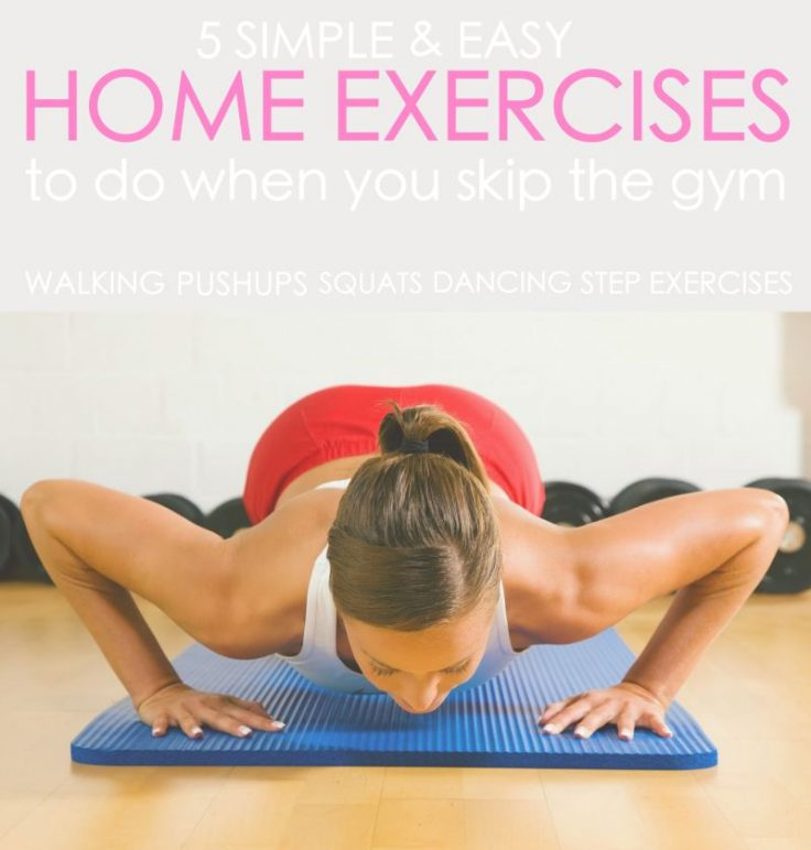 Top 5 Home Exercises