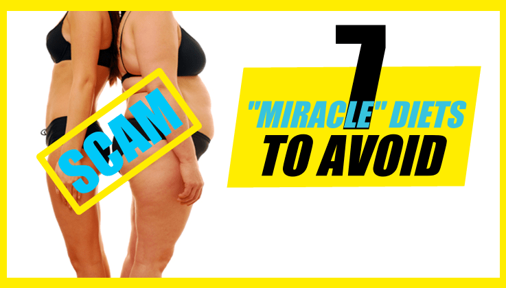 Diet Miracles To Avoid