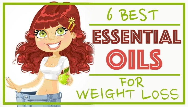 6 Essential Oils For Weight Loss