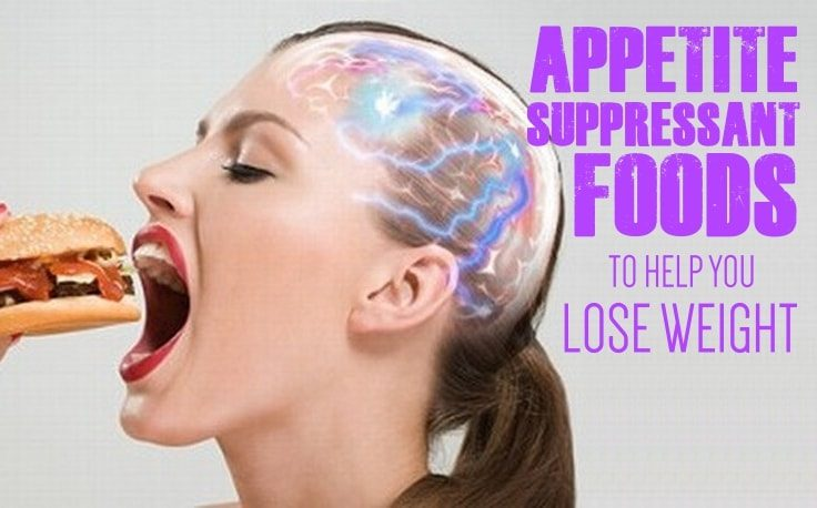 Appetite Suppressant Foods