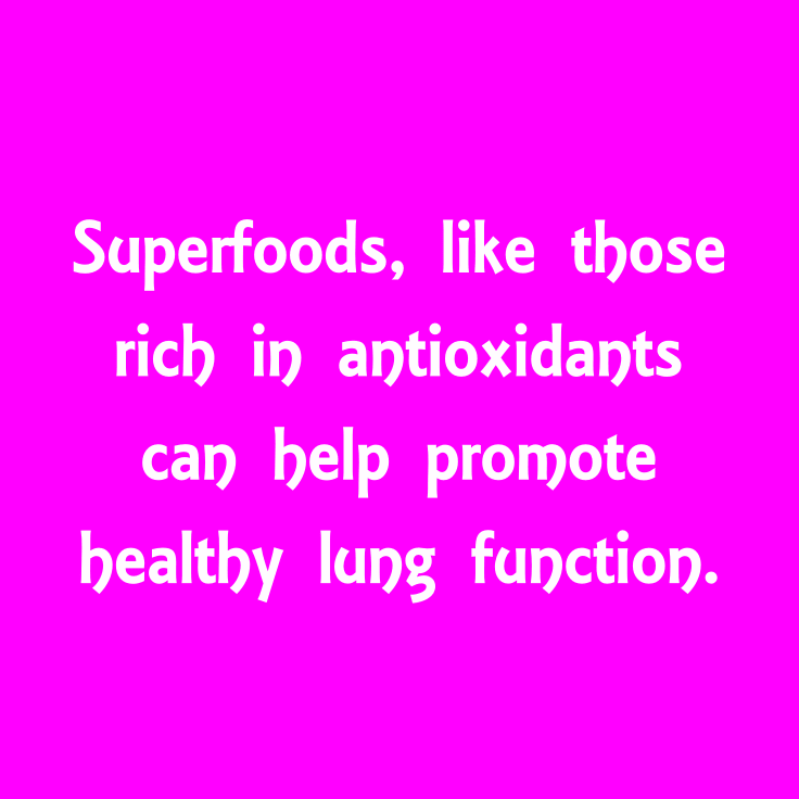 Keep Your Lungs Healthy - Superfoods Quote