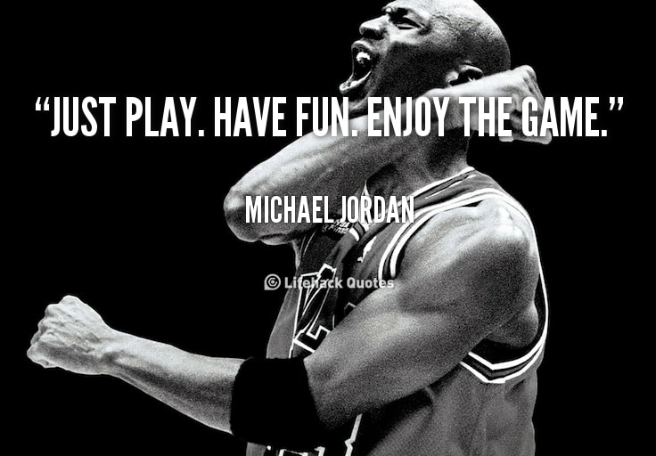 Michael Jordan Quote to Enjoy Sports