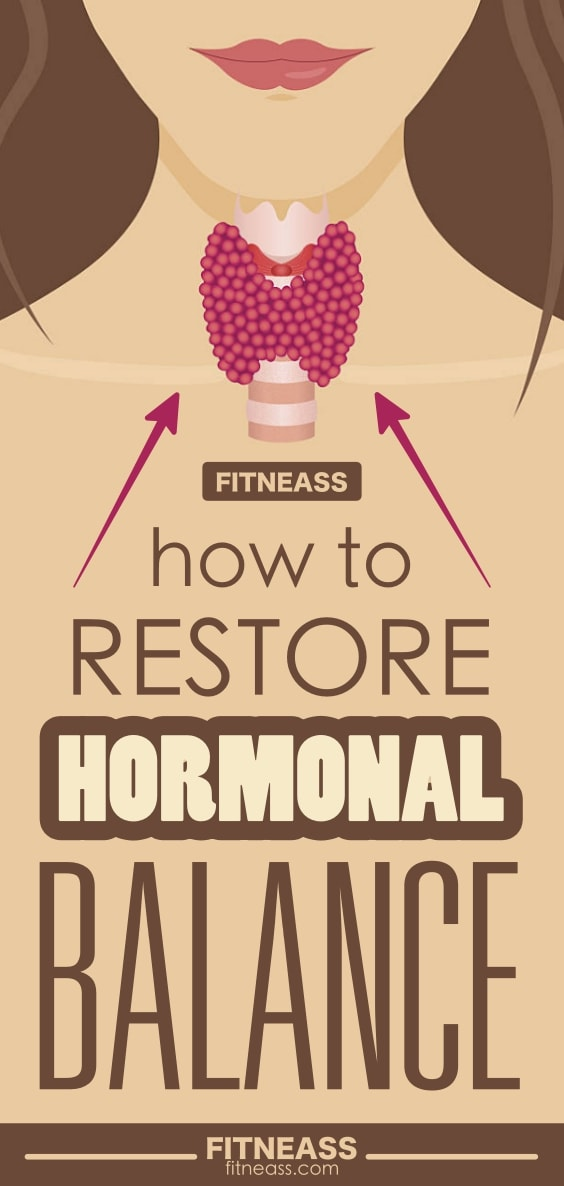 How To Restore Hormonal Balance