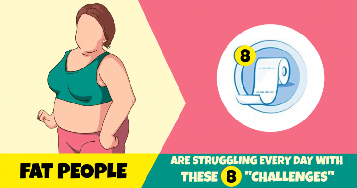 8 Challenges That An Overweight Person Live With Daily