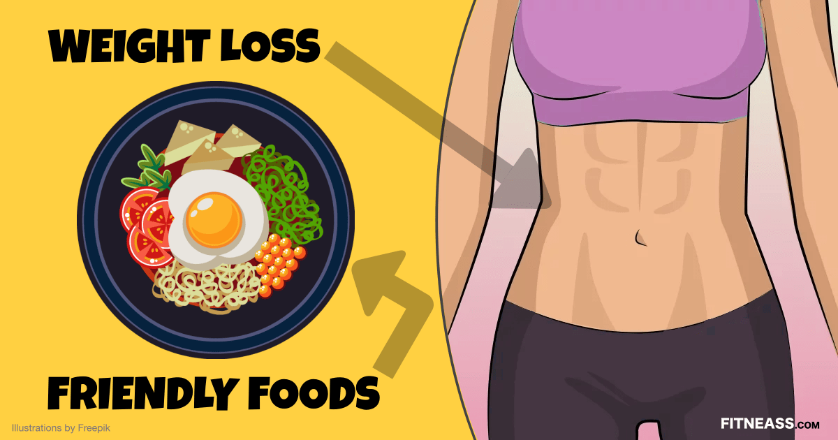 Weight Loss Friendly Foods That Help Lose 10 Pounds Fast