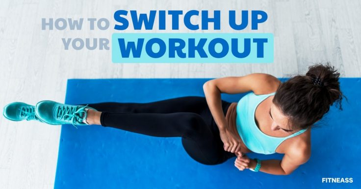 Switch Up Your Workout Routine - Bodyweight Training