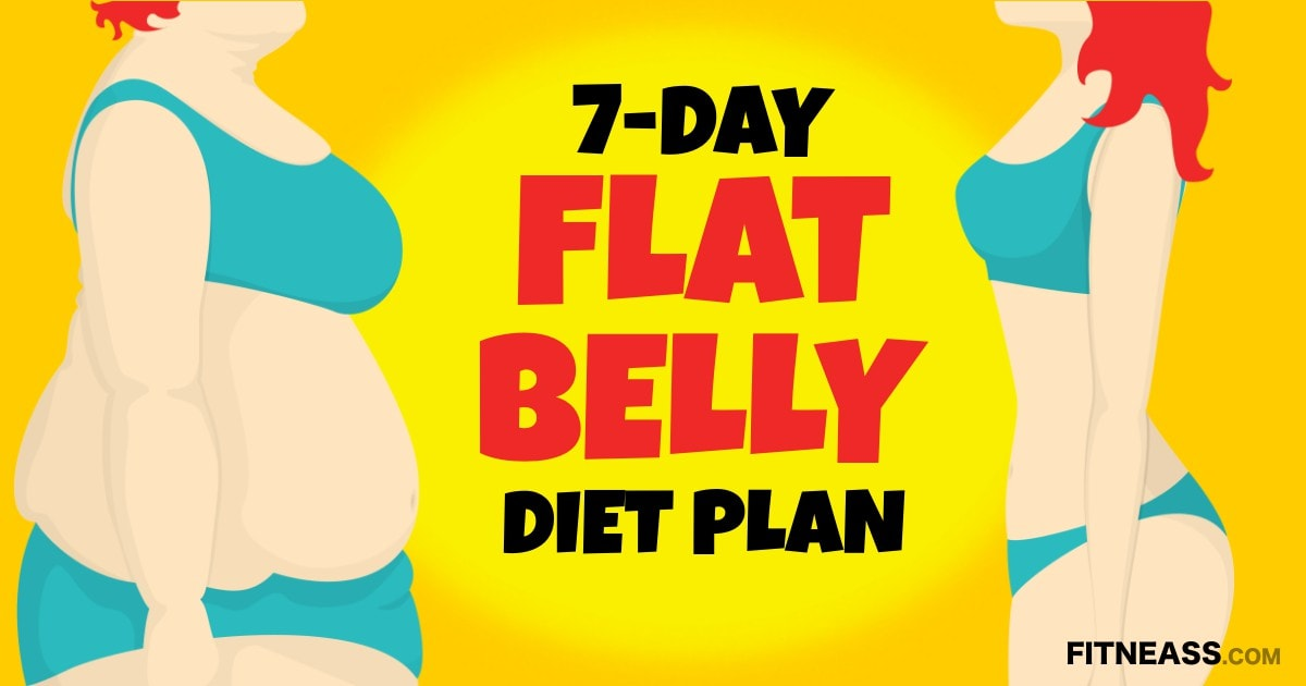 7-Day FlatBelly Diet Plan