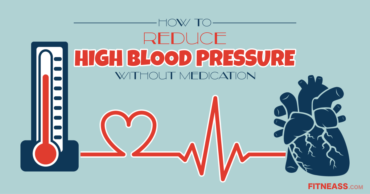 How To Reduce Blood Pressure Without Medication