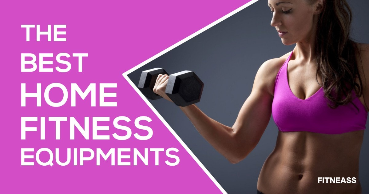 Best Home Fitness Equipments