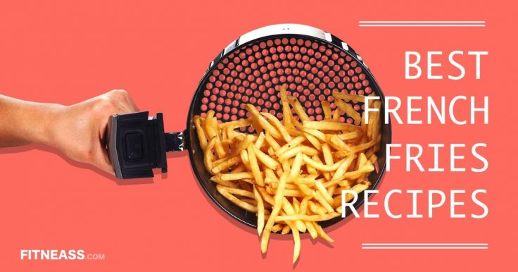 Healthy French Fries Recipes