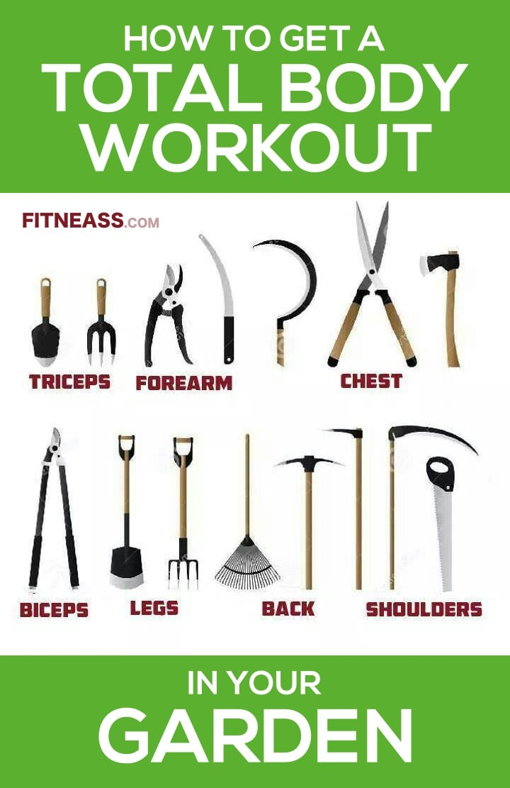 How To Get A Total Body Workout In Your Garden Or Yard