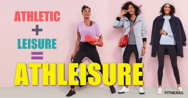 Athleisure (Athletic + Leisure)