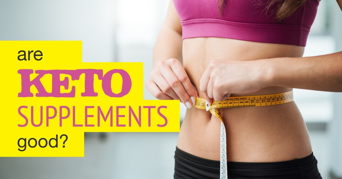 Keto Supplements Can Improve Your Body Health Development