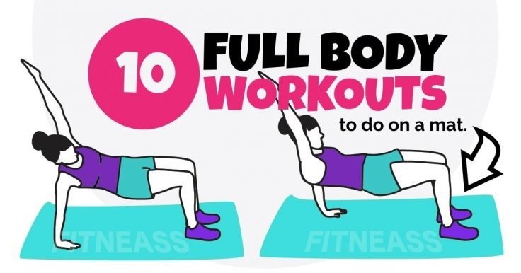 10 Full Body Workouts That You Can Do On Your Mat