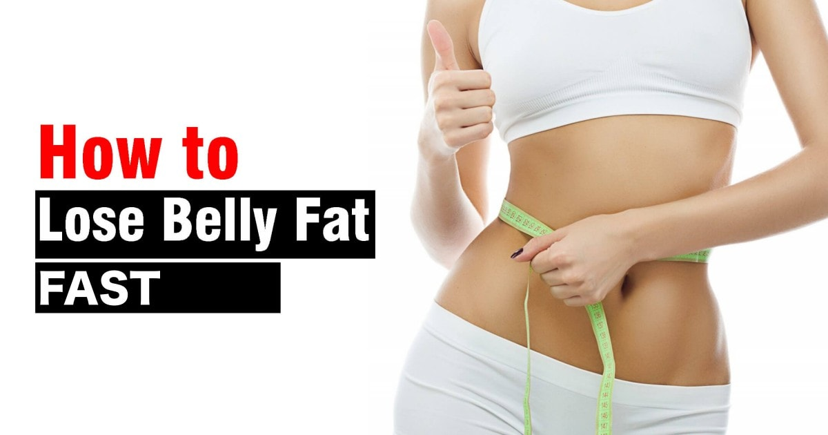 How To Lose Belly Fat Fast And Achieve A Flatter Stomach ...