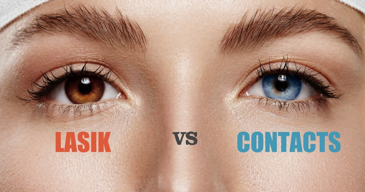 Lasik Eye Surgery Vs Contacts