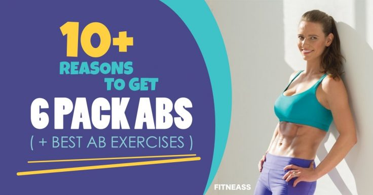 10+ Reasons To Do Your Abdominal Workout (And How To Do It)