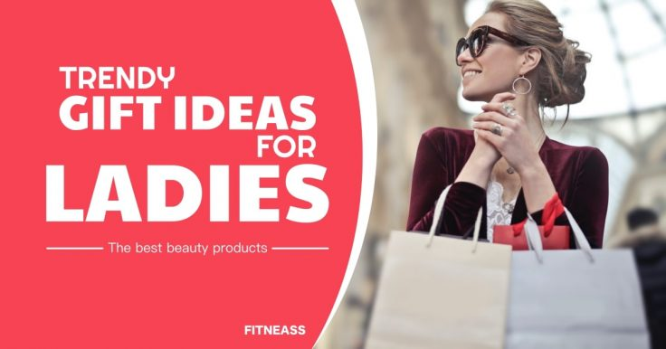 Trendy Beauty Products And Gift Ideas For Ladies
