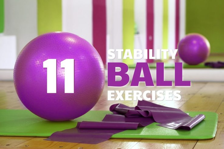 The Best Stability Ball Exercises