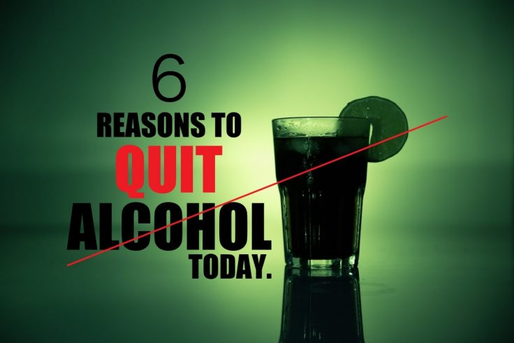 6 Reasons To Quit Alcohol