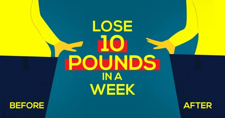 How To Lose 10 Pounds In A Week (Step-By-Step Plan)