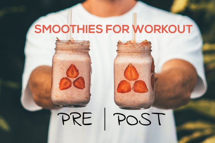 Best Smoothie Recipes For The Most Effective Workouts
