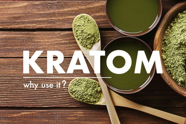 Why People Still Use Kratom