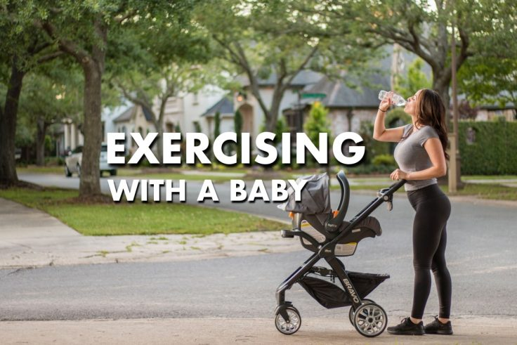 Five Fun Ways To Exercise With A Baby