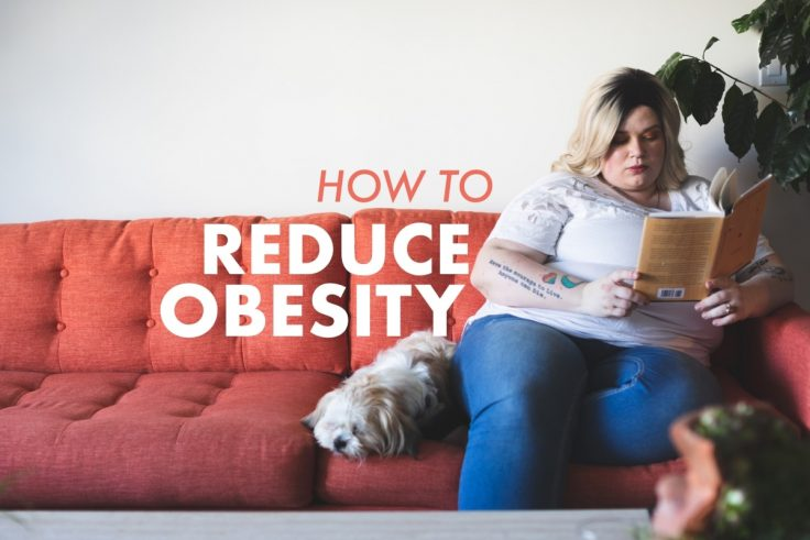 Six Tips To Help Reduce Obesity