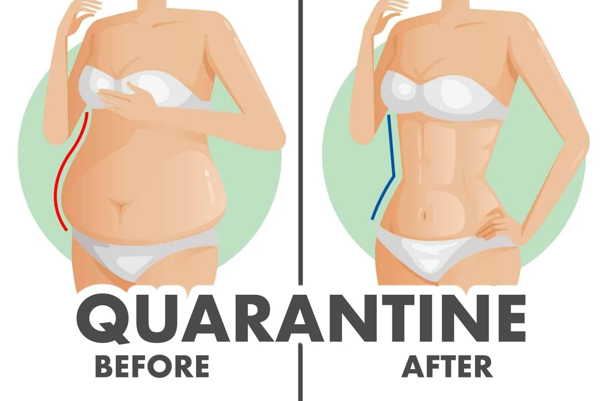 How To Lose Quarantine Weight Effortlessly - Fitneass