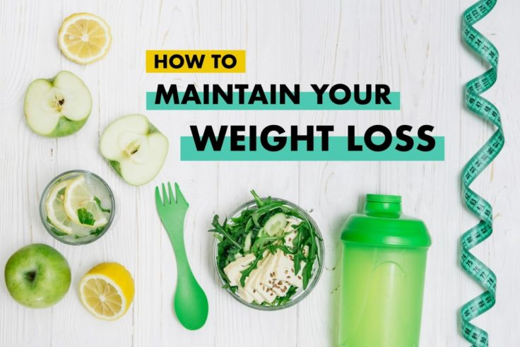 How To Maintain Your Weight Loss