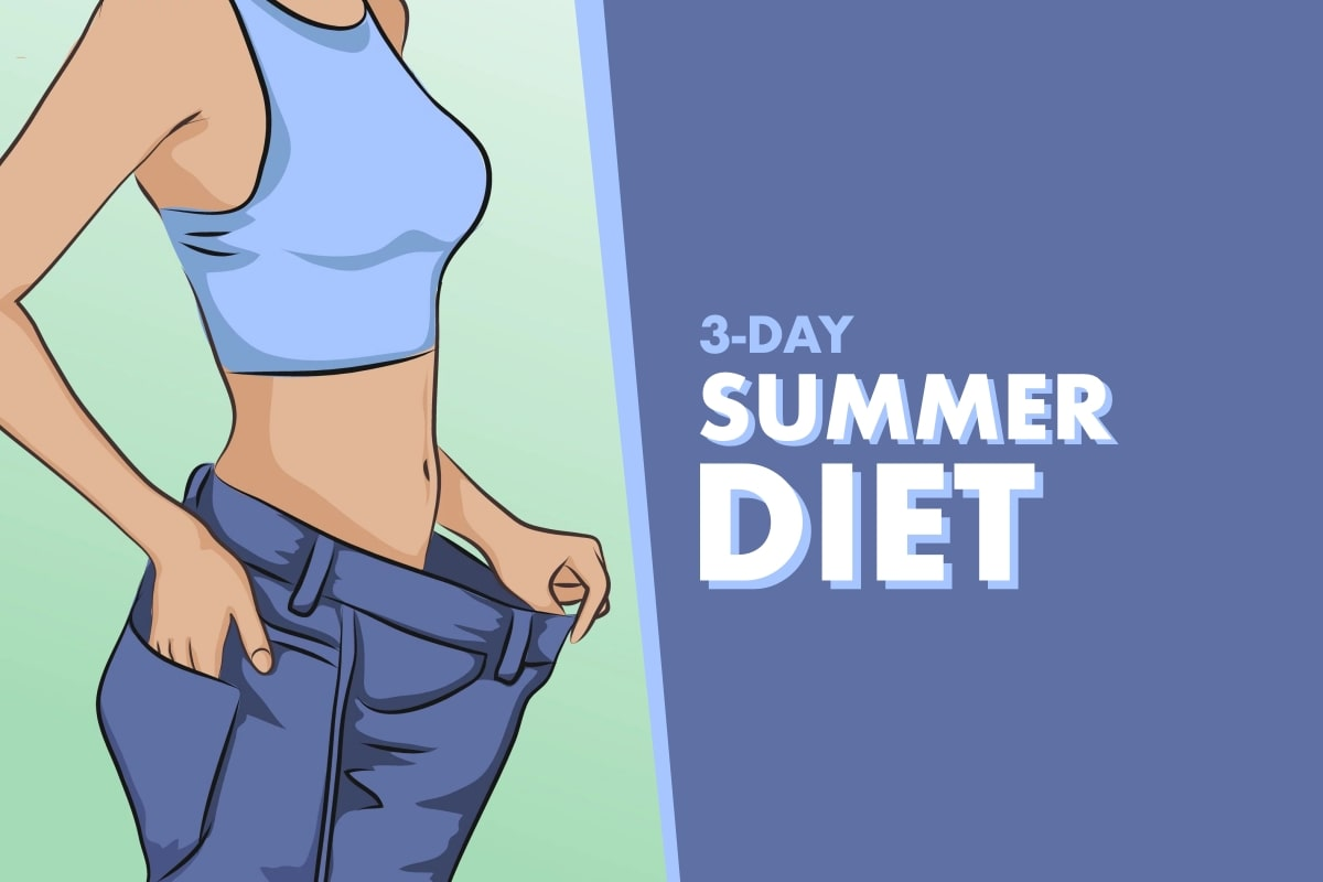 3-Day Slim Down Diet To Get In Shape This Summer - Fitneass