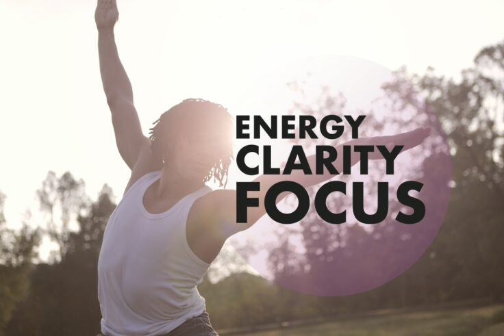 Improve Mental Clarity, Energy, And Focus